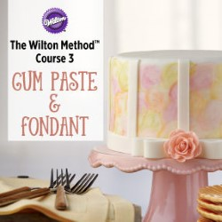 wilton method course 3 Gum Paste and Fondant sugarpaste